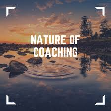 Nature of coaching